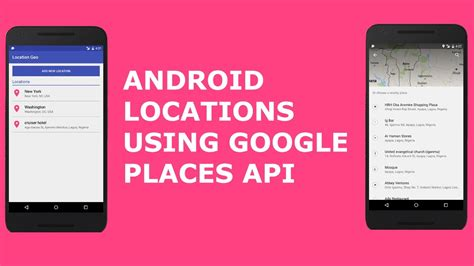 ANDROID LOCATIONS USING GOOGLE PLACES API - YouTube