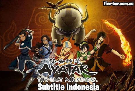 Download Avatar The Legend Of Aang Sub Indo - Five Bar