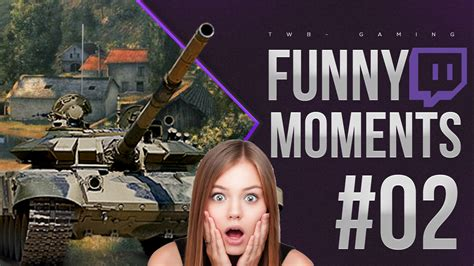 WORLD OF TANKS Highlights #2 - WOT Funny moments #2 - WOT