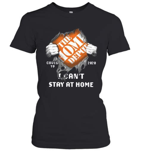 The Home Depot Inside Me Covid 19 2020 I Can'T Stay At