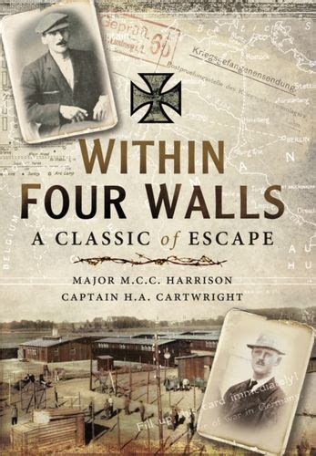 Within Four Walls: A Classic of Escape 9781473827578