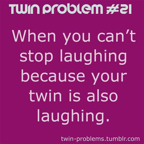 Twin Sister Funny Quotes